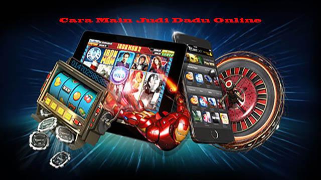 Cara Main Judi Dadu Online