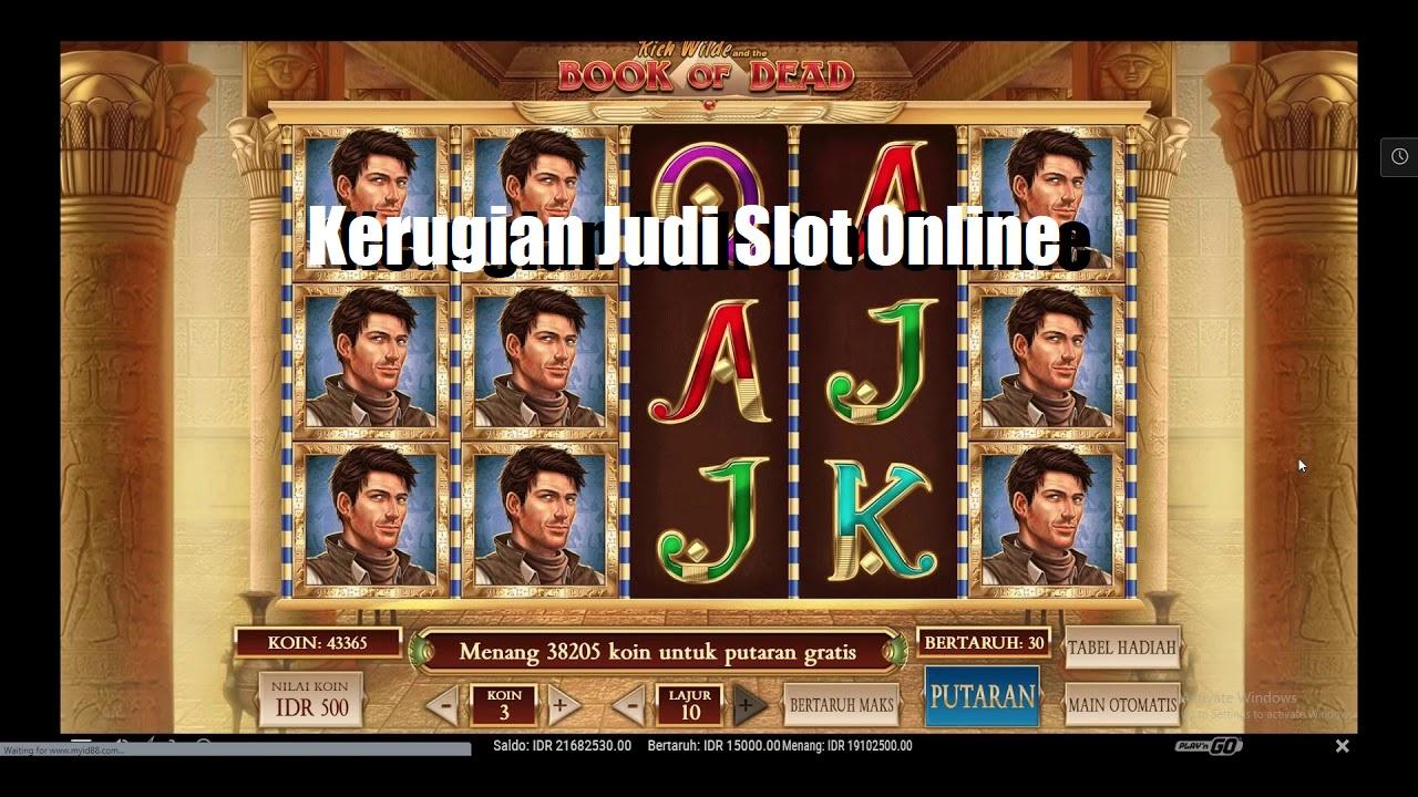 Kerugian Judi Slot Online